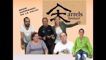 Fundació Arrels. Una oportunidad para las personas sin techo.