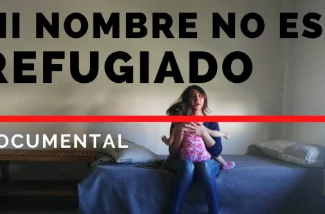 Mi nombre no es refugiado – Documental completo de BonDiaMon
