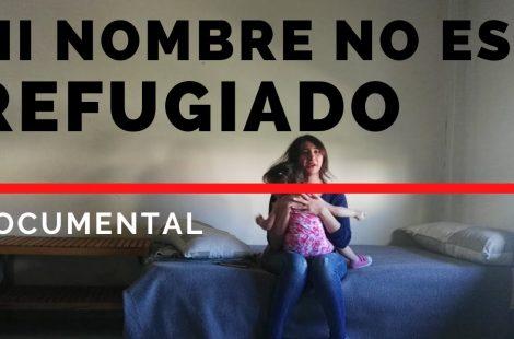 Mi nombre no es refugiado – Documental completo de BonDiaMon